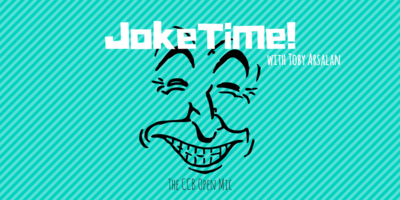 Joke Time! The Big Fat Comedy Open Mic