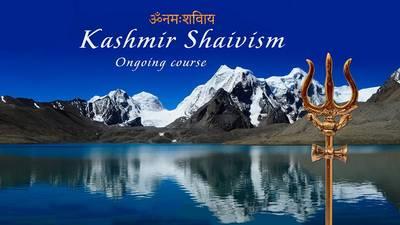 Kashmir Shaivism Course (online) - Free trial lesson
