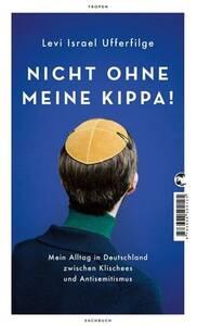 Nicht ohne meine Kippa! - mit Autor Levi Israel Ufferfilge