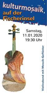 KulturMosaik auf der Fischerinsel - Violinabend mit Mosaik-G...