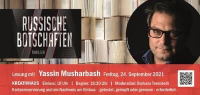 """""""Russische Botschaften"""" Lesung mit Yassin Musharba..."""