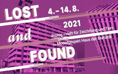 LOST and FOUND im Modellprojekt Haus der Statistik