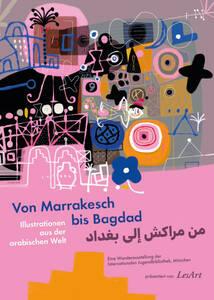 Von Marrakesch bis Bagdad – Illustrationen aus der arabische...