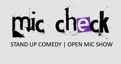 Mic Check | Stand Up Comedy Open Mic | 4 Comedians - 15 Minu...