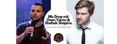 MIC DROP mit Osan Yaran & Shahak Shapira