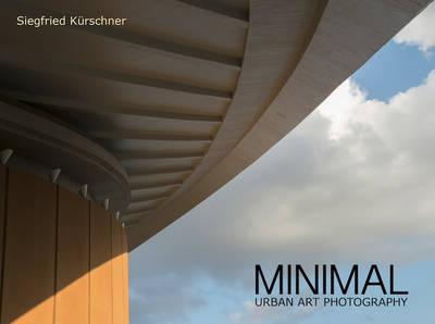 Ausstellung: MINIMAL urban art photography - Siegfried Kürsc...
