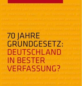 """Symposium """"70 Jahre Grundgesetz: Deutschland in bester ..."""