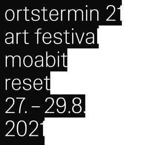ortstermin 21 – reset ©kunstverein tiergarten