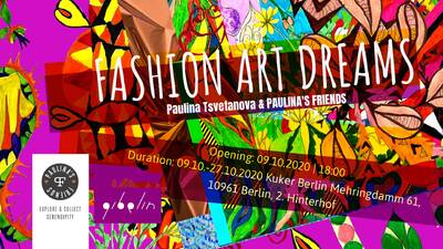 "Exhibition ""Fashion. Art. Dreams."" by Paulina Tsve..."