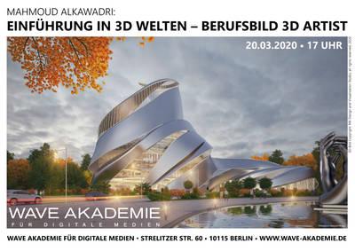 Einführung in 3D Welten - Berufsbild 3D Artist