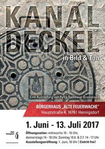Kanaldeckel in Bild & Ton - von Petra Radlmaier-Brenneis...
