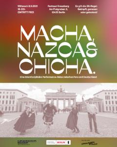 Macha, Nazca und Chicha - eine interdisziplinäre Performance...