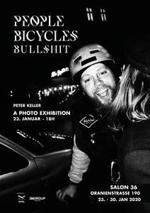 People · Bicycles · Bullshit - Eine Fotoausstellung