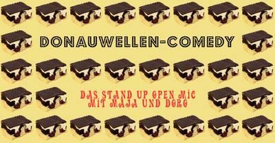 Donauwellen-Comedy - Das Stand up-Open Mic mit Maja und Doro...