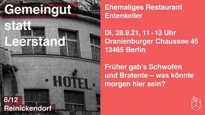 Gemeingut statt Leerstand - Entenkeller Frohnau, Oranienburg...