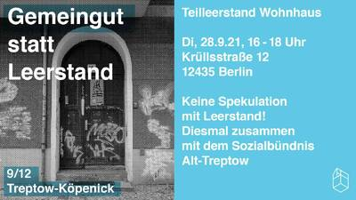 Gemeingut statt Leerstand - Krüllstraße 12, 12435 Berlin-Tre...