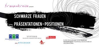 Veranstaltungsreihe: Schwarze Frauen. Präsentationen-Positio...