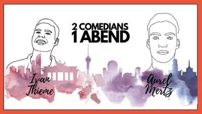 STAND UP COMEDY SHOW│IVAN THIEME & AUREL MERTZ │20:00│ B...