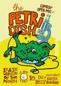The Petri Dish - FREE Stand Up comedy open mic