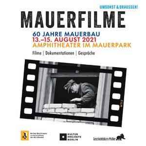 Filmfest Mauerfilme - 60 Jahre Mauerbau - Eröffnung