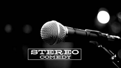 Stereo Comedy Open Mic Show - 09.08.2021