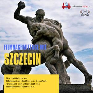 Filmnachmittage mit Szczecin
