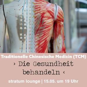 Traditionelle Chinesische Medizin (TCM) – Die Gesundheit beh...