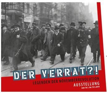 """Sonderausstellung """"Der Verrat?! Legenden der Novemberre..."""