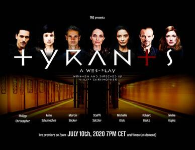 Tyrants - An Original Web-Play (Live)