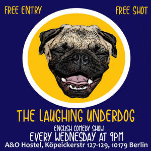 Laughing Underdog - FREE entry English Comedy Show with FREE...