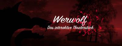 Werwolf - Das interaktive Theaterstück