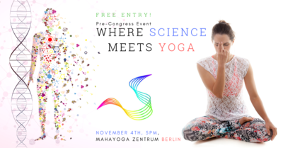 "Pre-Congress Event ""Where Science meets Yoga"" (for..."